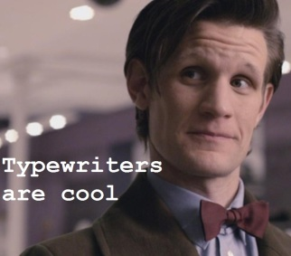 typewriters are cool doctor