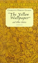 Gilman the yellow wallpaper book