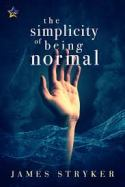 simplicity of being normal